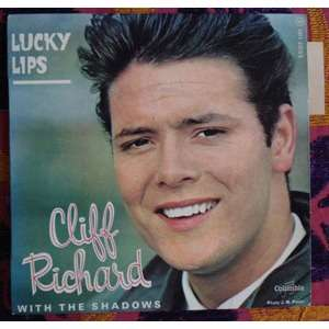 lucky lips and it used to Lyrics for lucky lips by cliff richard when i was just a little baby i didn't have many toys, but my mama used to say, son, you'v.