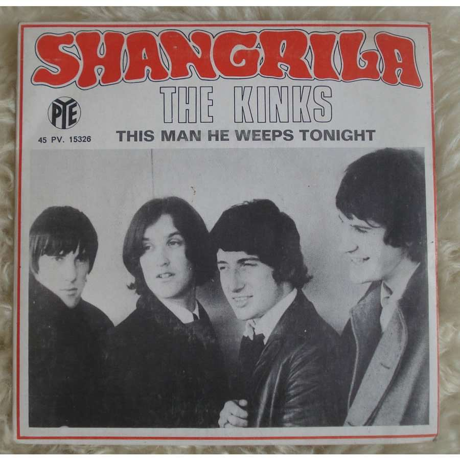 The Kinks Ultimate Collection: Shangrila / This Man He Weeps Tonight By The Kinks, SP