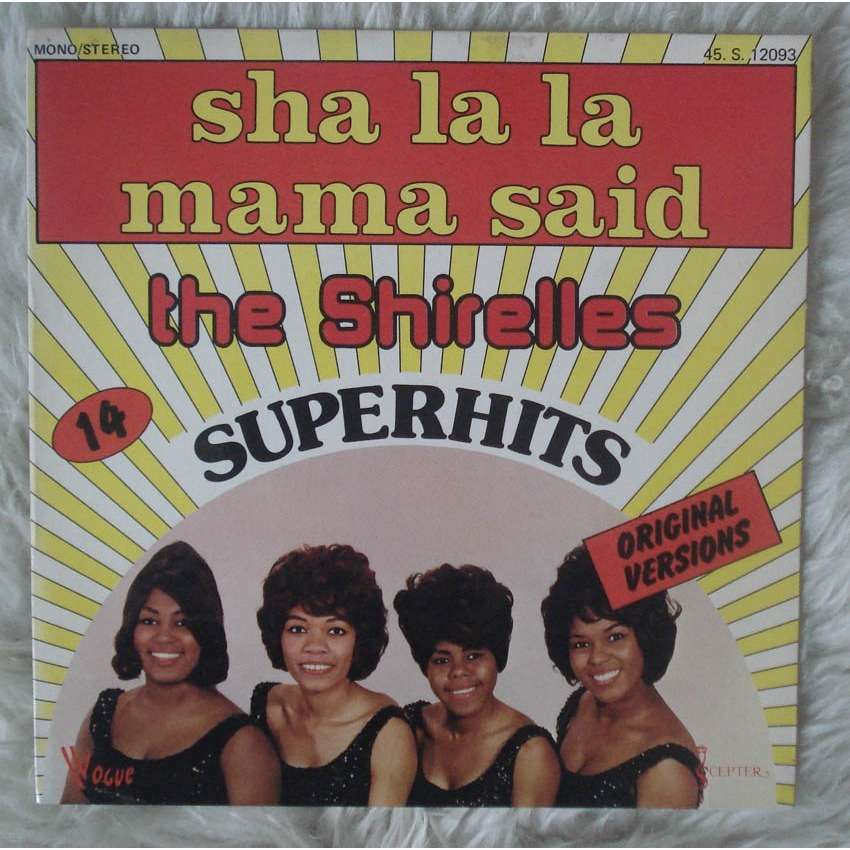 Sha La La Mama Said By The Shirelles Sp With