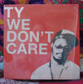 TY - WE DON'T CARE - Maxi 33T