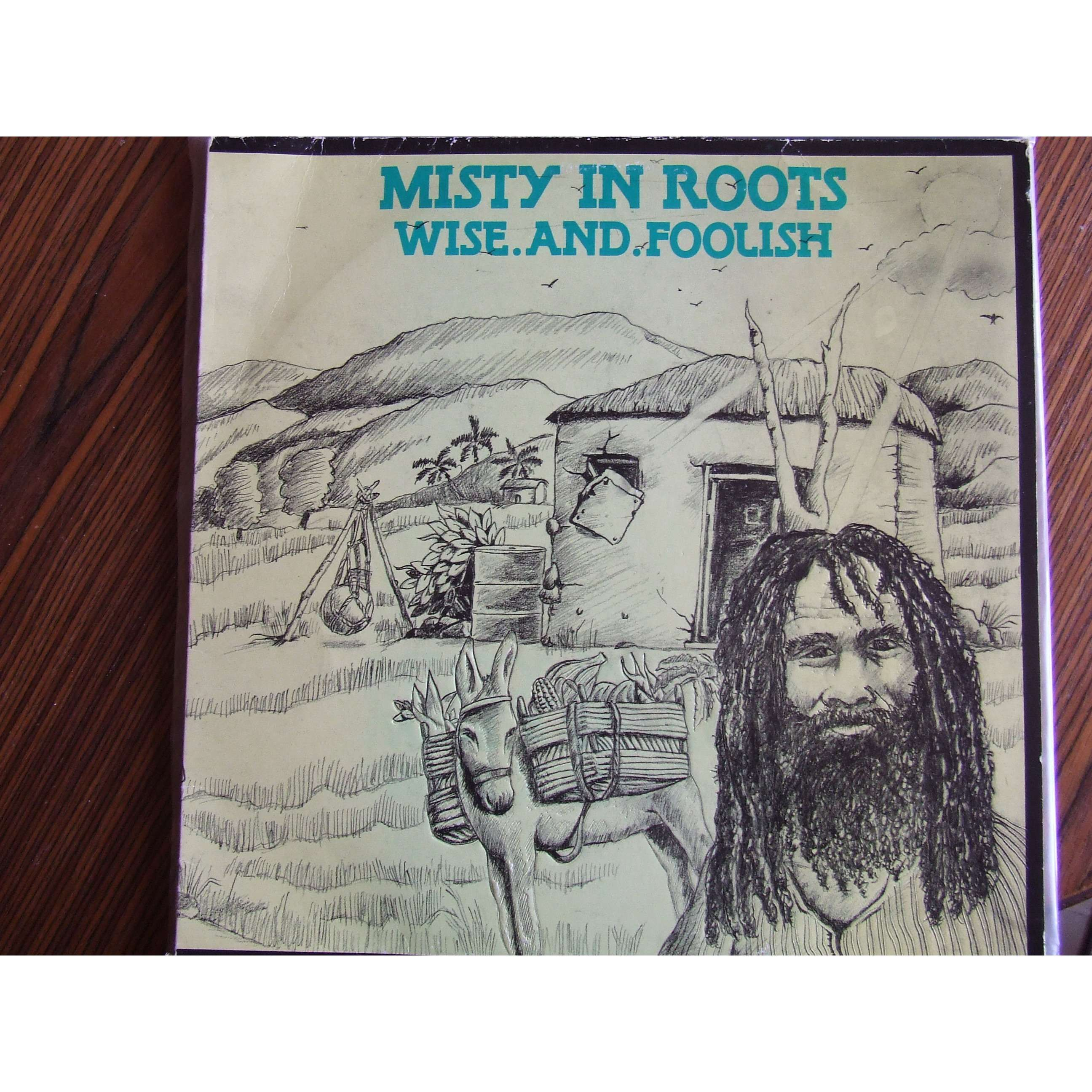 Misty In Roots Wise And Foolish