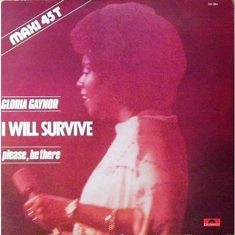 Gloria GAYNOR i will survive , 12' mix / please , be there