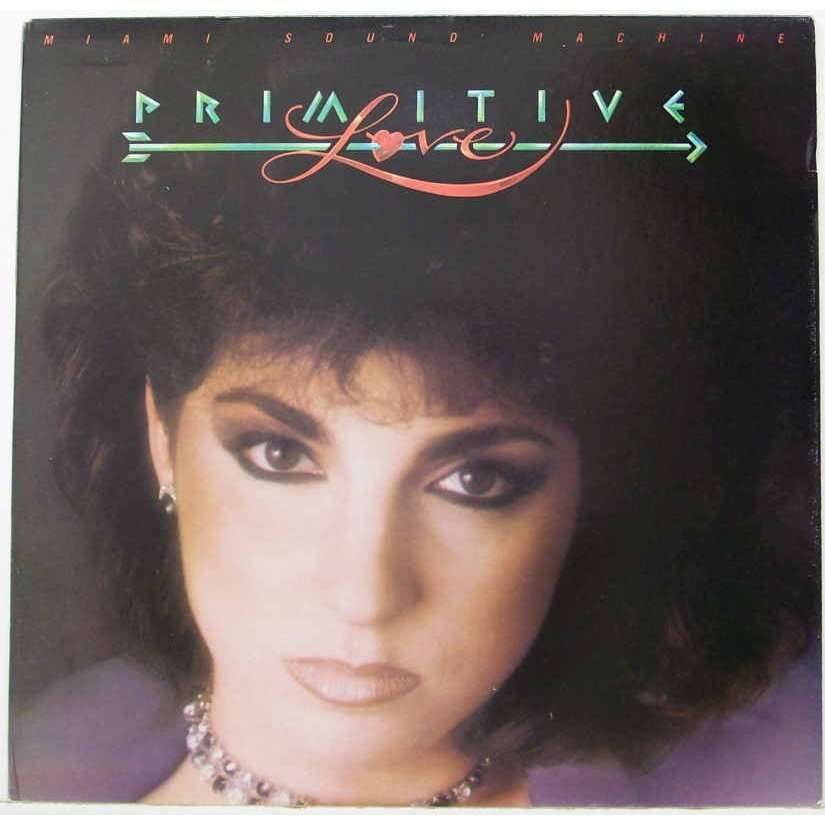 Primitive Love By Miami Sound Machine Lp With Gmsi Ref