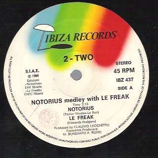 2 TWO notorious , medley with le freak - (both sides)