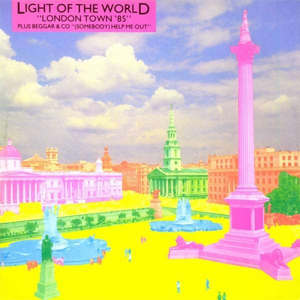 LIGHT OF THE WORLD // BEGGAR & Co. London town '85 // (somebody) help me out