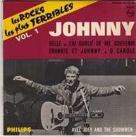 JOHNNY HALLYDAY LES ROCK LES PLUS TERRIBLES . VOLUME 1 . BELLE - J'AI OUBLIE DE ME SOUVENIR - FRANKIE ET JOHNNY + 1