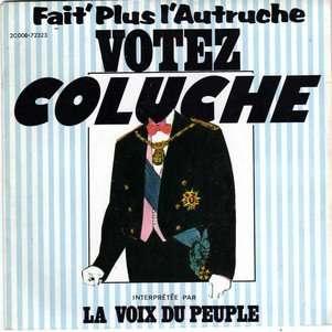 LA VOIX DU PEUPLE ( FAIT' PLUS L'AUTRUCHE ) VOTEZ COLUCHE [ VOCAL & INSTRUMENTAL ]