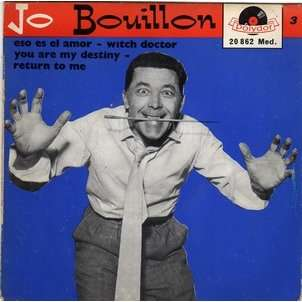 JO BOUILLON   ( PAUL ANKA ) ESO ES EL AMOR - WITCH DOCTOR - YOU ARE MY  DESTINY - RETURN TO ME