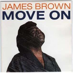 JAMES BROWN ( SO TIRED OF STANDING STILL WE GOT TO ) MOVE ON  .. ..  PROMO  ..  MONOFACE