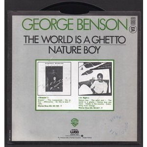 GEORGE BENSON THE WORLD IS A GHETTO - NATURE BOY