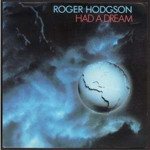 ROGER HODGSON . ( SUPERTRAMP ) HAD A DREAM ( SLEEPING WITH THE ENEMY ) - ONLY BECAUSE OF YOU  ..  PROMO
