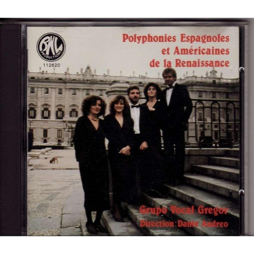 Grupo vocal Gregor Polyphonies espagnoles et americaines de la renaissance
