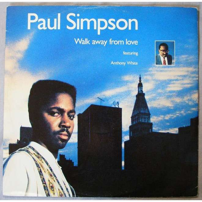 paul simpson feat anthony white walk away from love (walk on floor mix )/ album mix /musical freedom (got love)feat candy staton