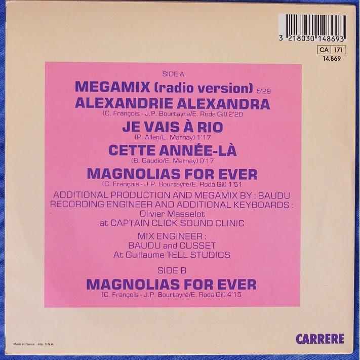 claude francois megamix ( radio version ) . alexandrie alexandra - je vais a rio - cette annee la - magnolias for ev