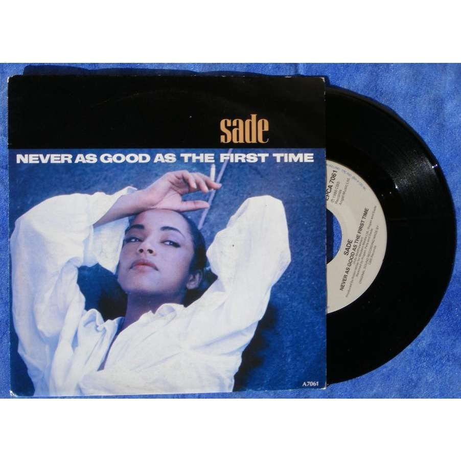 Never As Good As The First Time Keep Hanging On By Sade Sp With