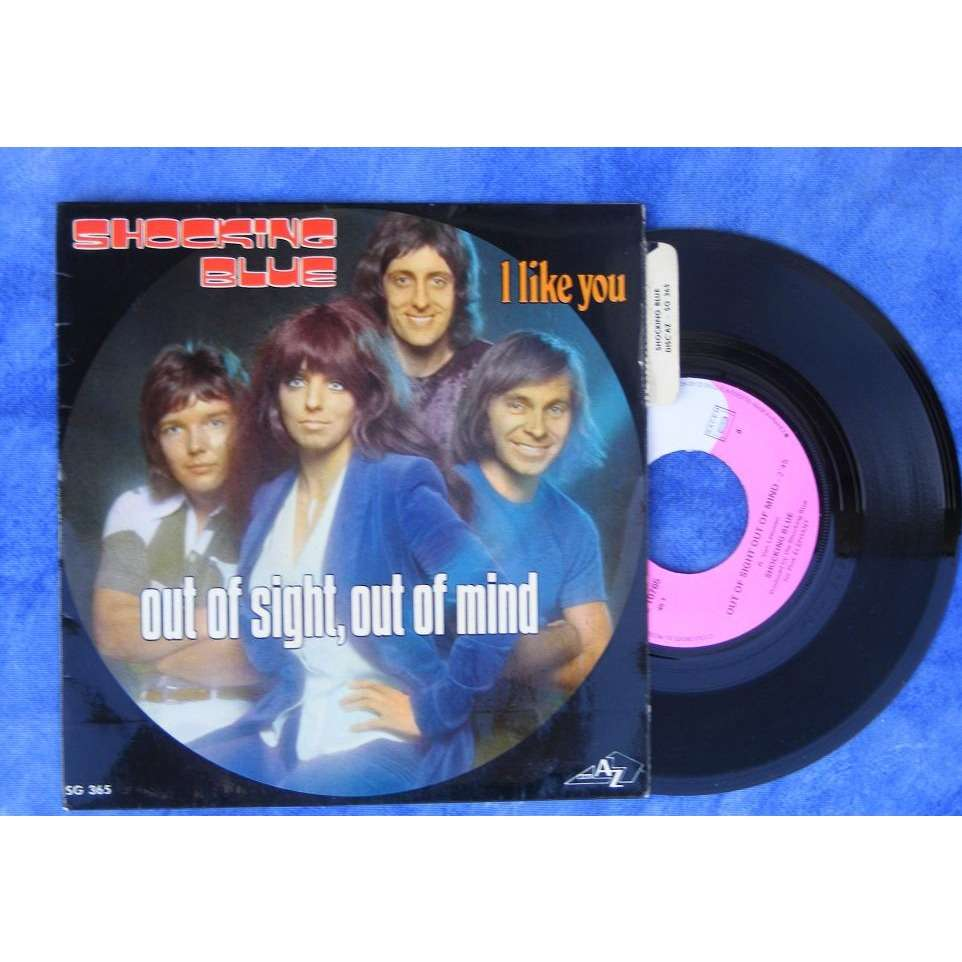 Out Of Sight Out Of Mind I Like You By Shocking Blue Sp