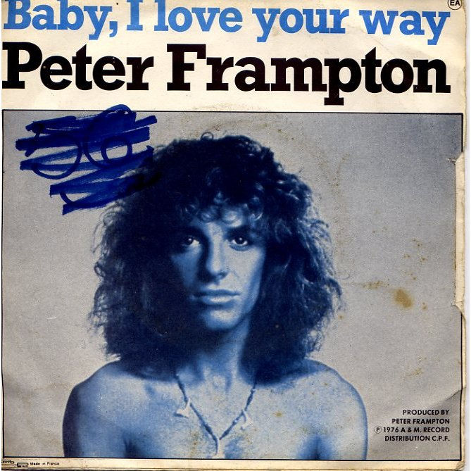 Do You Feel Baby I Love Your Way By Peter Frampton Sp