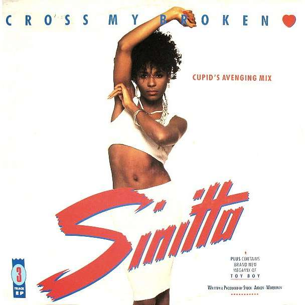 sinitta cross my broken heart / tox boy