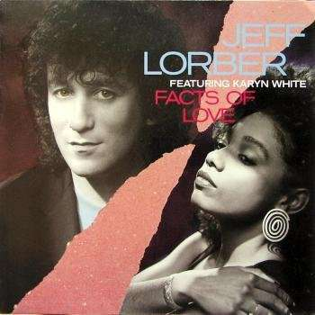 lorber, jeff featuring karyn white facts of love