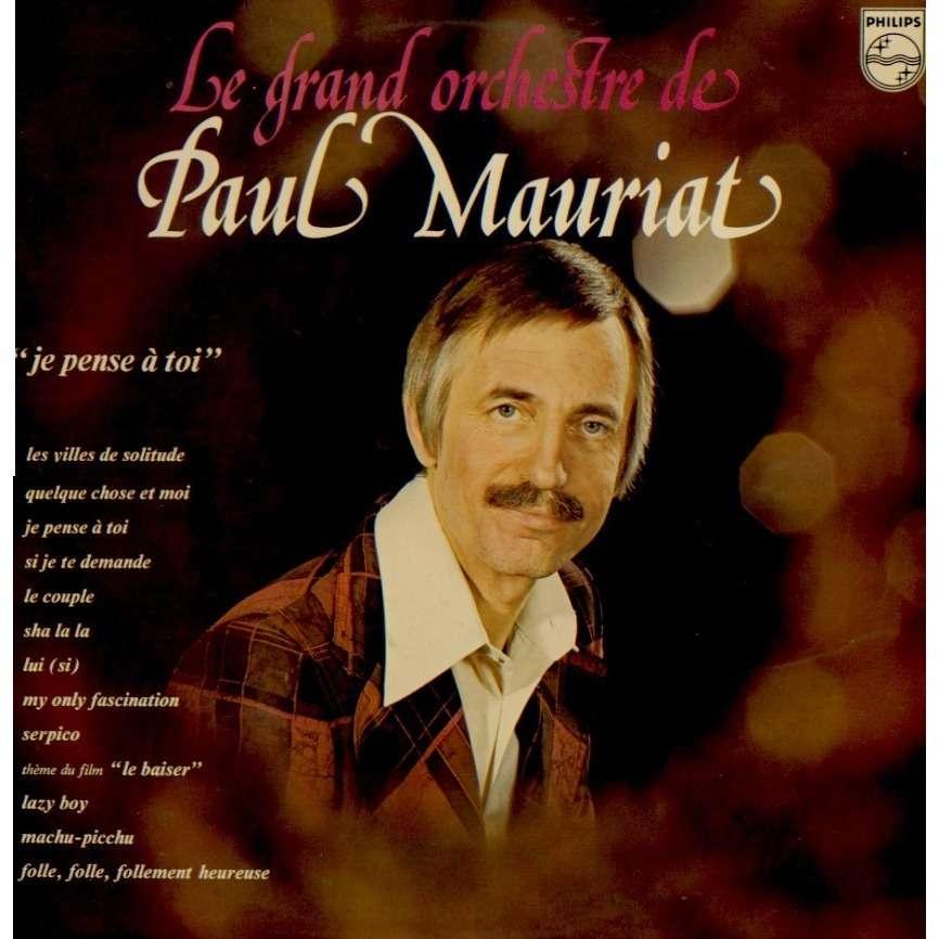 Paul Mauriat Et Son Grand Orchestre Je Pense à Toi