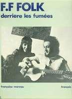 F.F Folk Derriere les Fumees