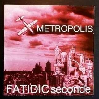 Fatidic Seconde Metropolis Le Feu De Perles