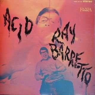 Ray Barretto Acid
