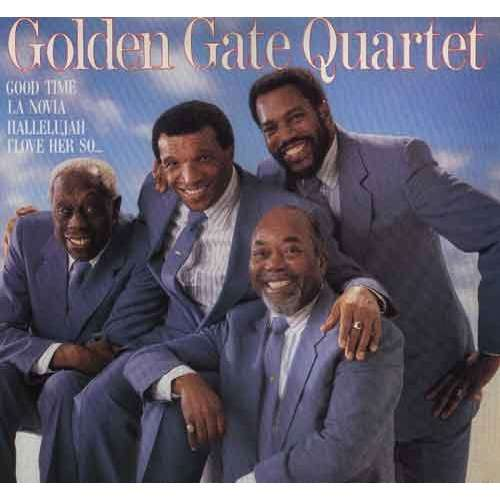 The Golden Gate Quartet Golden Gate Quartet Golden Gate Quartet