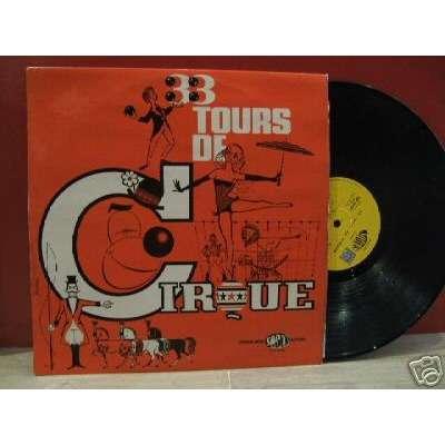 PIERRE BEGOU 33 TOURS DE CIRQUE