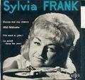 sylvia frank donne-moi ma chance / midi-midinette / elle etait si jolie / le soleil dans les yeux