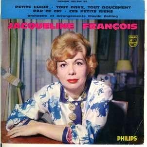 JACQUELINE FRANÇOIS petite fleur, 45T (EP 4 TITRES) en vente sur CDandLP.com