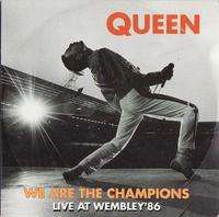 QUEEN we are the champions/ we will rock you live at wembley '86