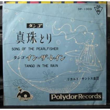 RICARDO SANTOS & HIS ORCHESTRA SONG OF THE PEARLFISHER/TANGO IN THE RAIN