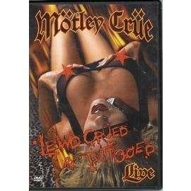 Mötley Crüe Lewd Crüed & Tattooed