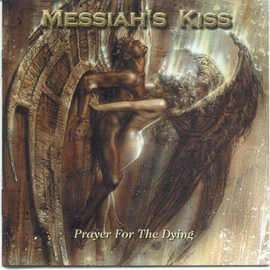 messiah's kiss prayer for the dying