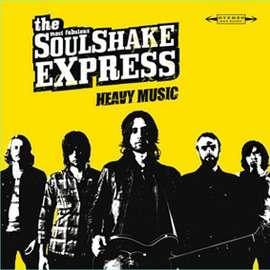 THE SOULSHAKE EXPRESS HEAVY MUSIC