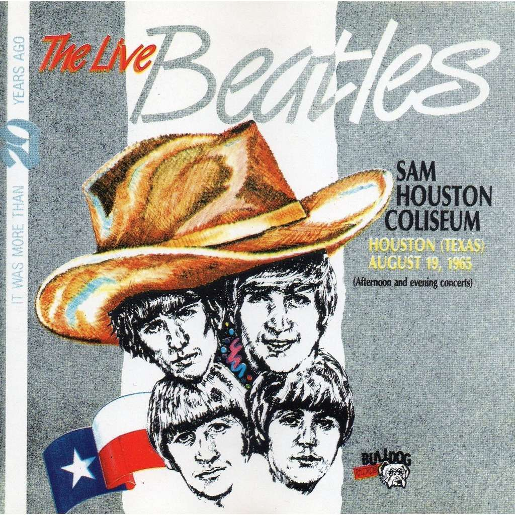 The Beatles RECORDED LIVE AT SAM HOUSTON COLISEUM  AUGUST 19,1965