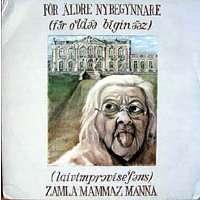 zamla mammaz manna For Aldre Nybegynnare / Schlagerns Mystik
