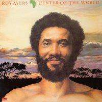 Roy Ayers Center Of The World