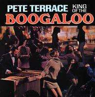 pete terrace king of the boogaloo