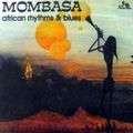 MOMBASA - african rhythm & blues - CD