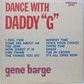 GENE BARGE - Dance With Daddy G - 33T