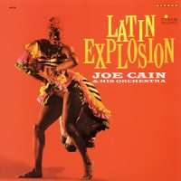 JOE CAIN & HIS ORCHESTRA - Latin Explosion - 33T
