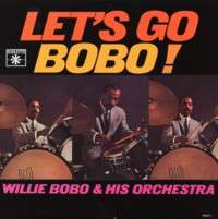 WILLIE BOBO - Let's Go Bobo ! - 33T