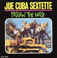 JOE CUBA SEXTETTE - Diggin' the most (boogaloo) - 33T