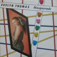 EVELYN THOMAS - Masquerade - Maxi 45T