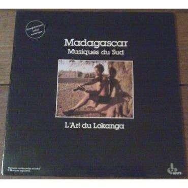 madagascar MADAGASCAR / MUSIQUES DU SUD : L'ART DU LOKANGA