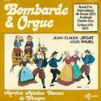 JEGAT / YHUEL (Jean-Claude / Louis) BOMBARDE ET ORGUE / Vol. 2
