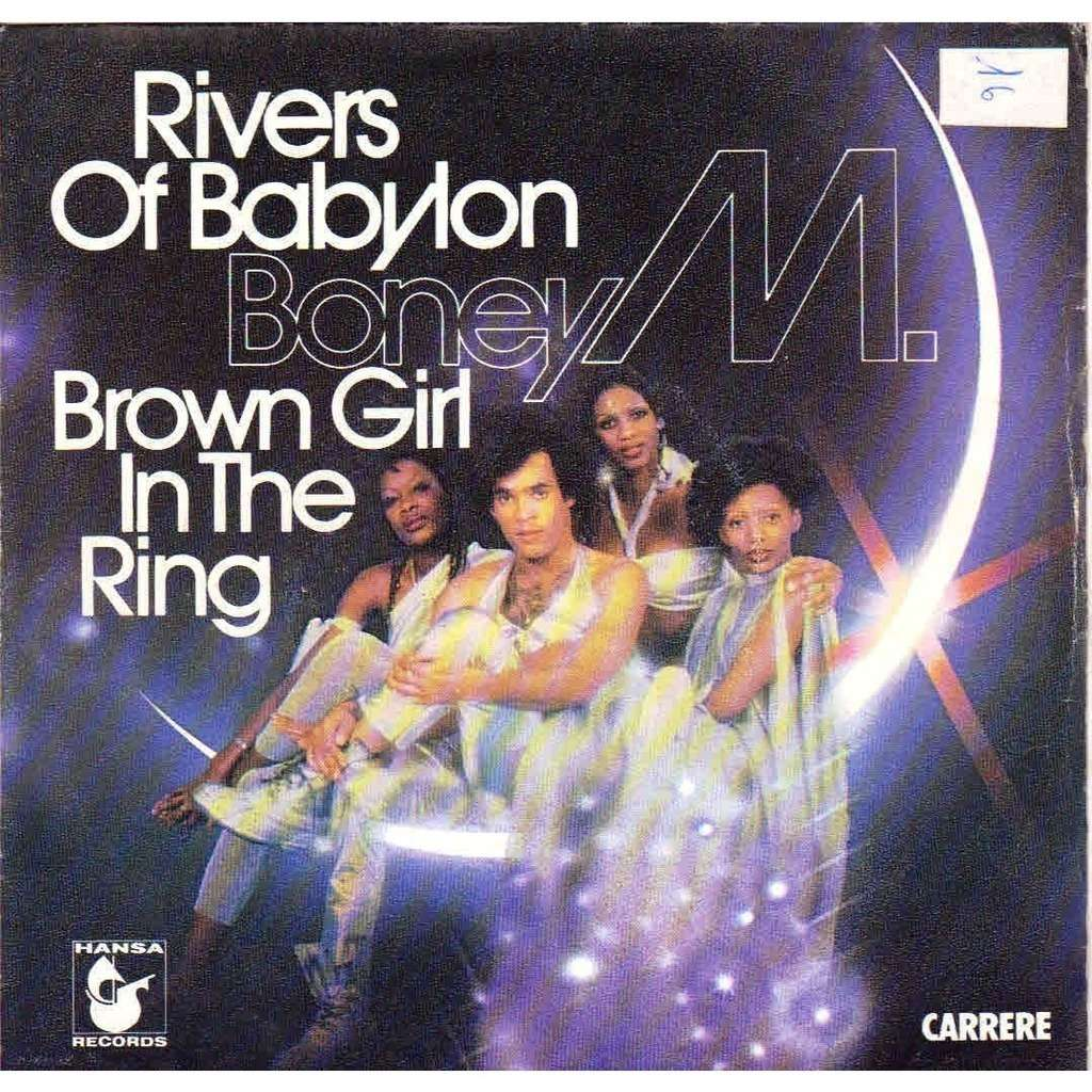 Rivers Of Banylon Brown Girl In The Ring By Boney M Sp
