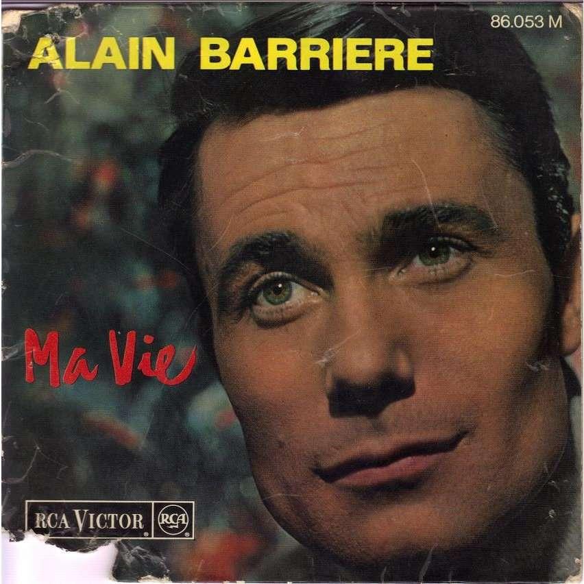 ALAIN BARRIERE MA VIE.France